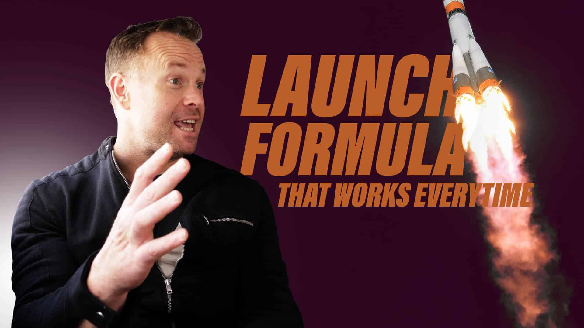Trade secrets! The launch formula that works every time