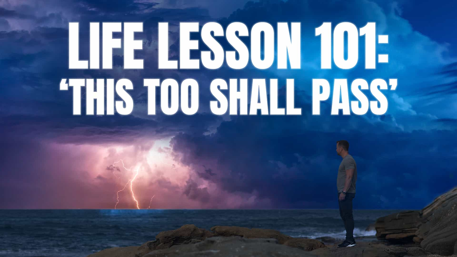 Life lesson 101: 'This too shall pass'